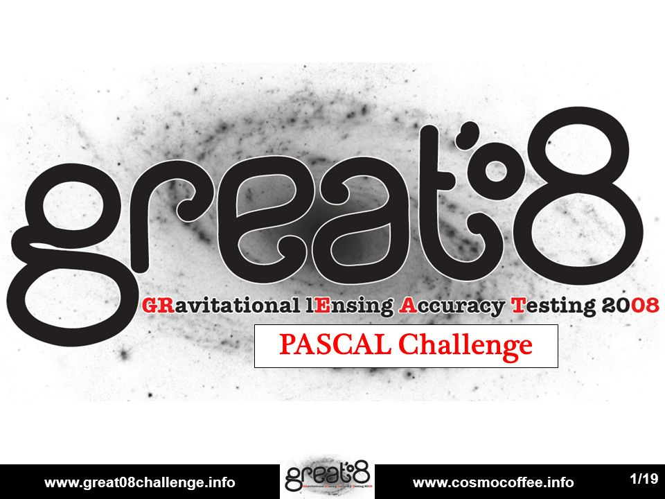 www.great08challenge.infowww.cosmocoffee.info 1/19 PASCAL Challenge
