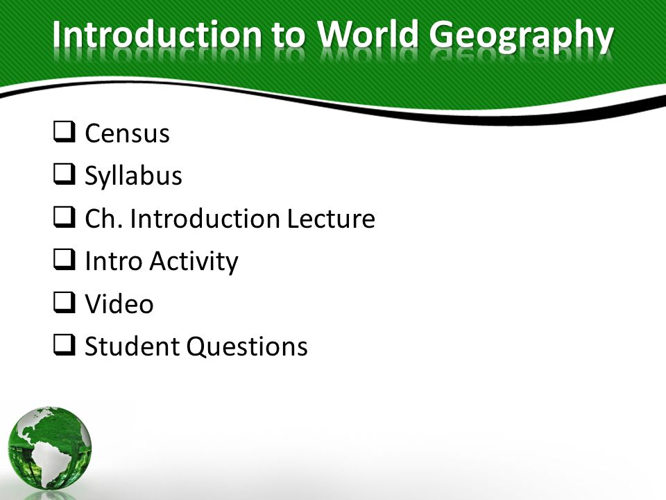 Census Syllabus Ch. Introduction Lecture Intro Activity Video Student Questions