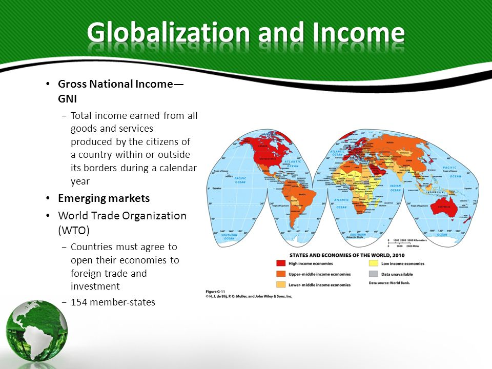 Gross National Income GNI Total income earned from all goods and services produced by the citizens of a country within or outside its borders during a