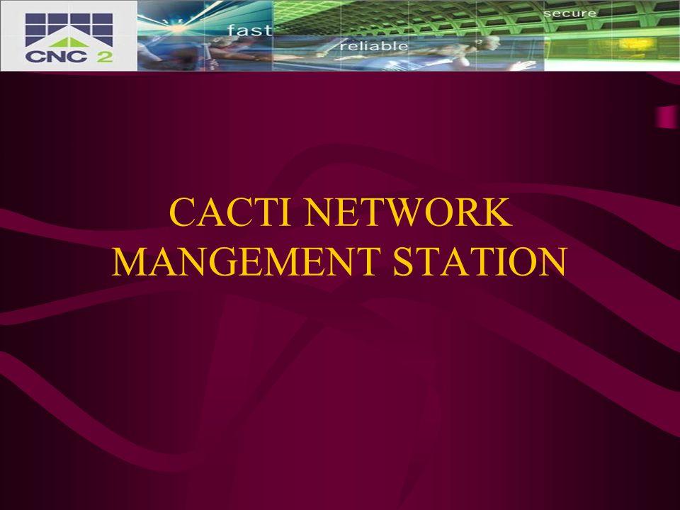 CACTI NETWORK MANGEMENT STATION