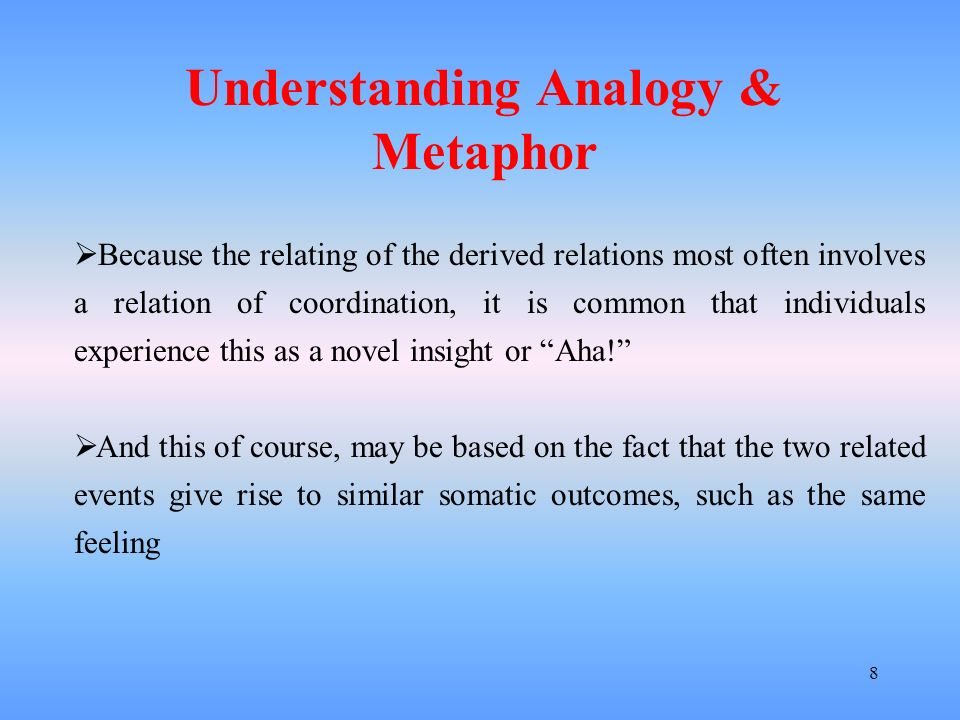 8 Because the relating of the derived relations most often involves a relation of coordination, it is common that individuals experience this as a nov