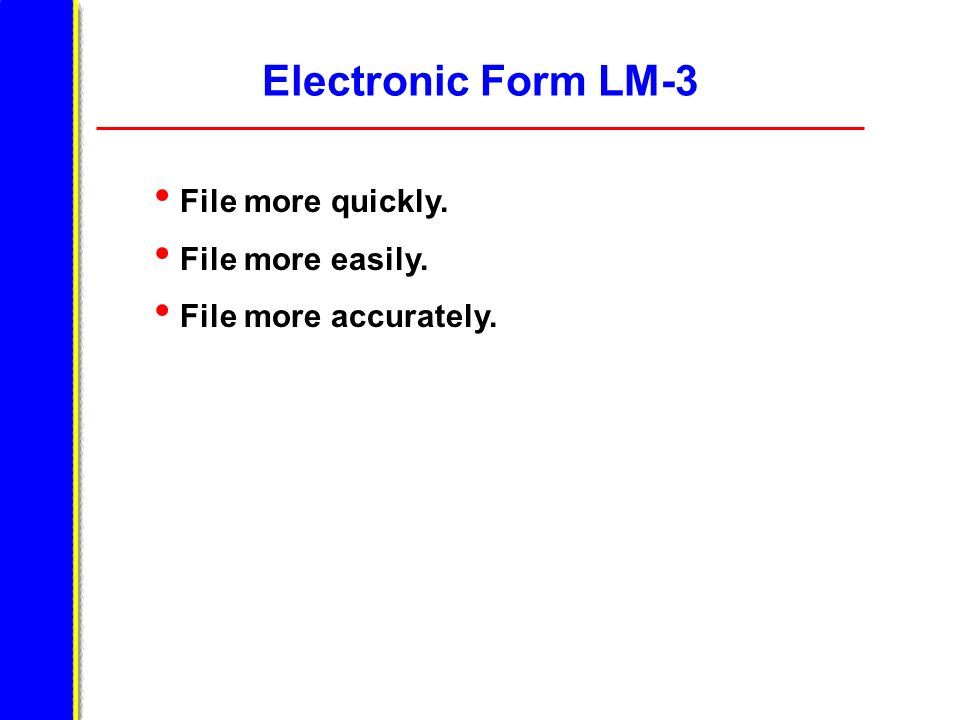 File Your Report With OLMS Obtain an electronic signature and file the form electronically.