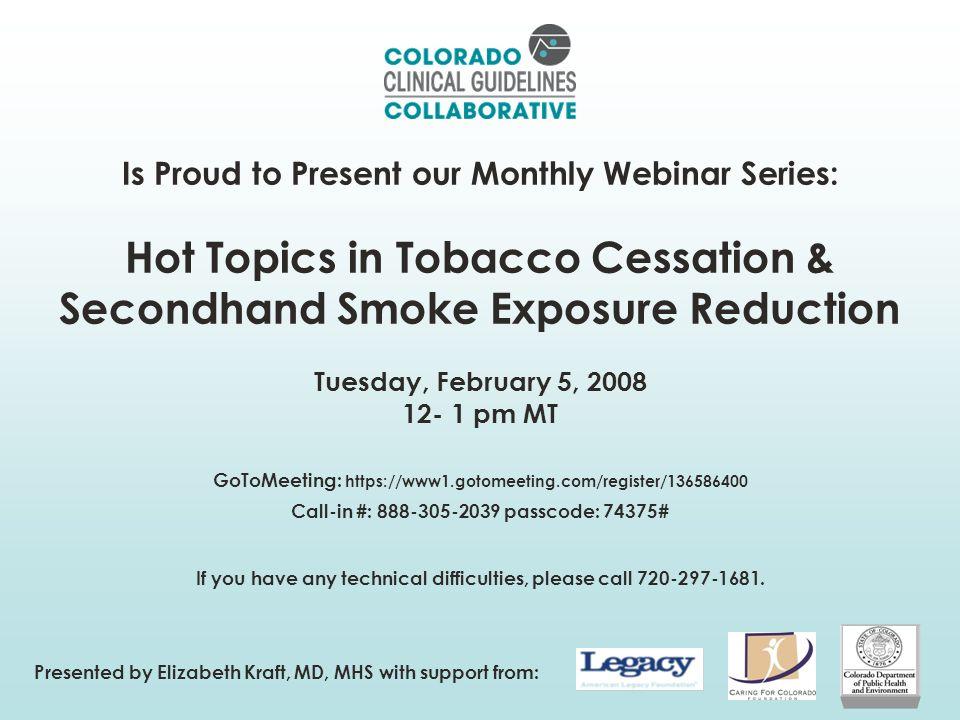 www.coloradoguidelines.org/tobacco 2 Smoking Cessation/Secondhand Smoke Guideline : 1.