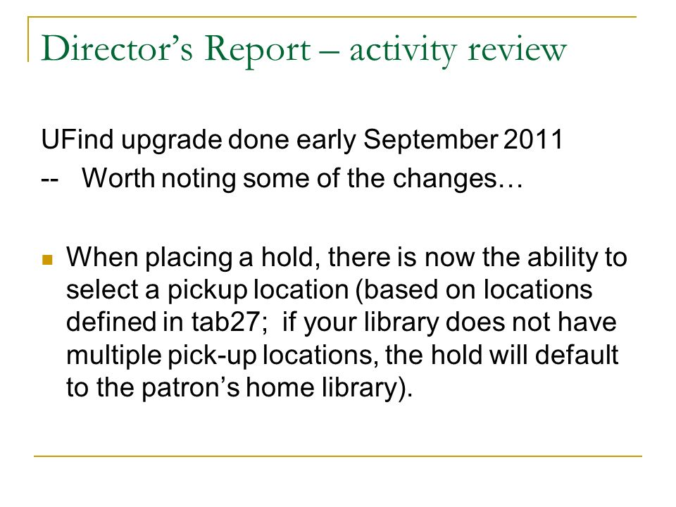 Directors Report – activity review Items that are suppressed, as per tab15.eng column 10, are now suppressed in UFind.