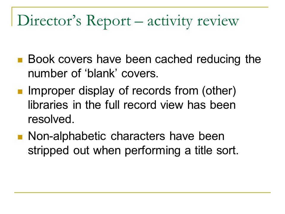 Directors Report – activity review Start of school year work.