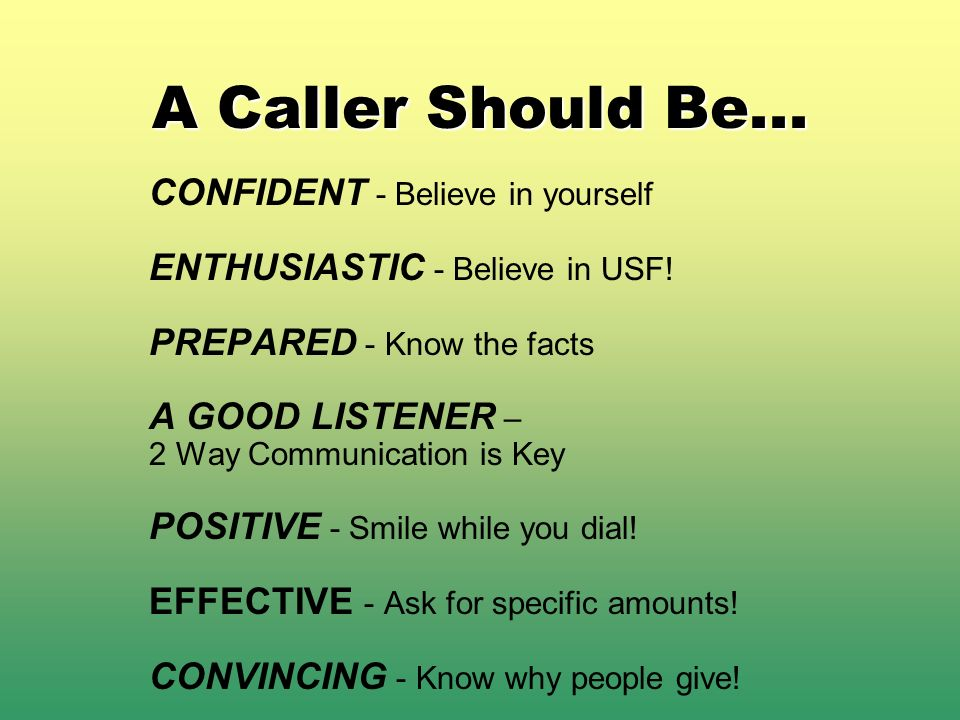 Points to Remember During the Call.