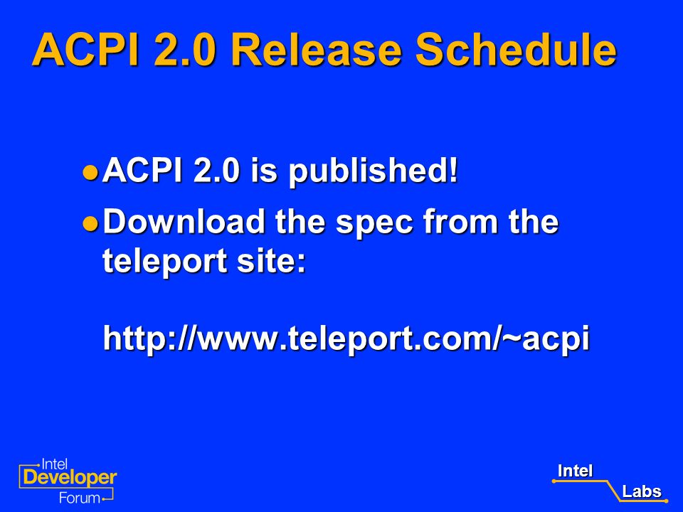 Intel Labs Labs Migrating IA-64 Systems from ACPI 1.0 to ACPI 2.0