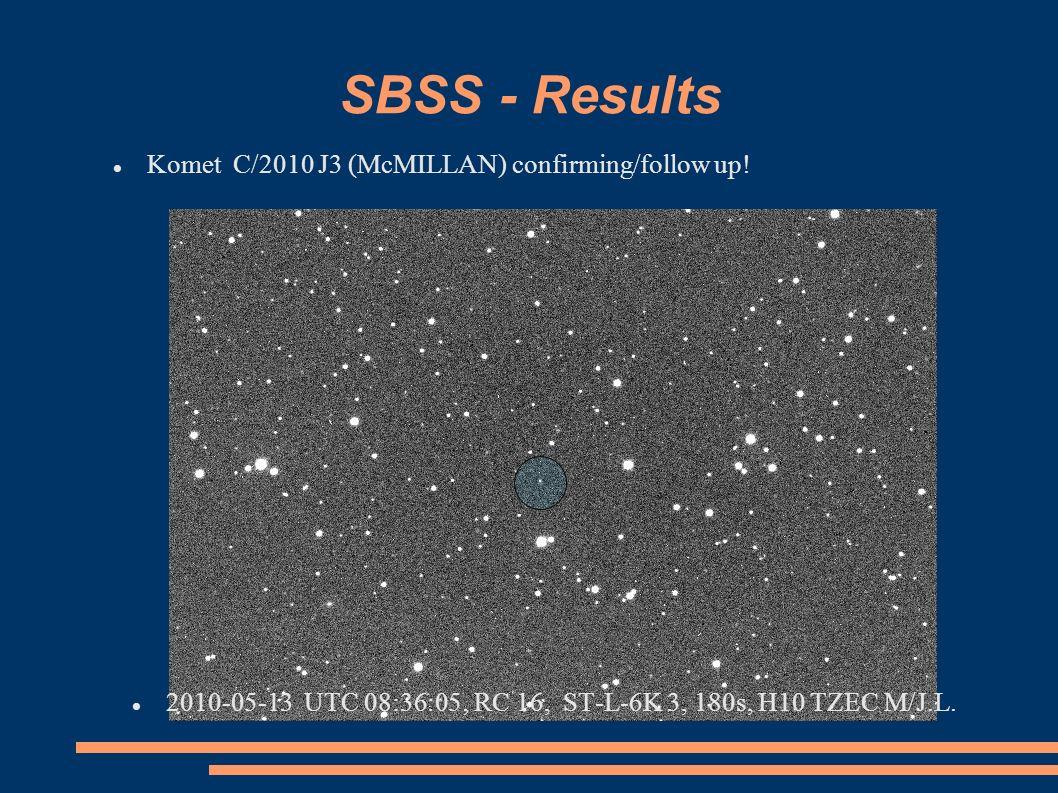 SBSS - Results Komet C/2010 J3 (McMILLAN) confirming/follow up! 2010-05-13 UTC 08:36:05 RC 16, ST-L-6K 3, 180s, H10 TZEC M/J.L.