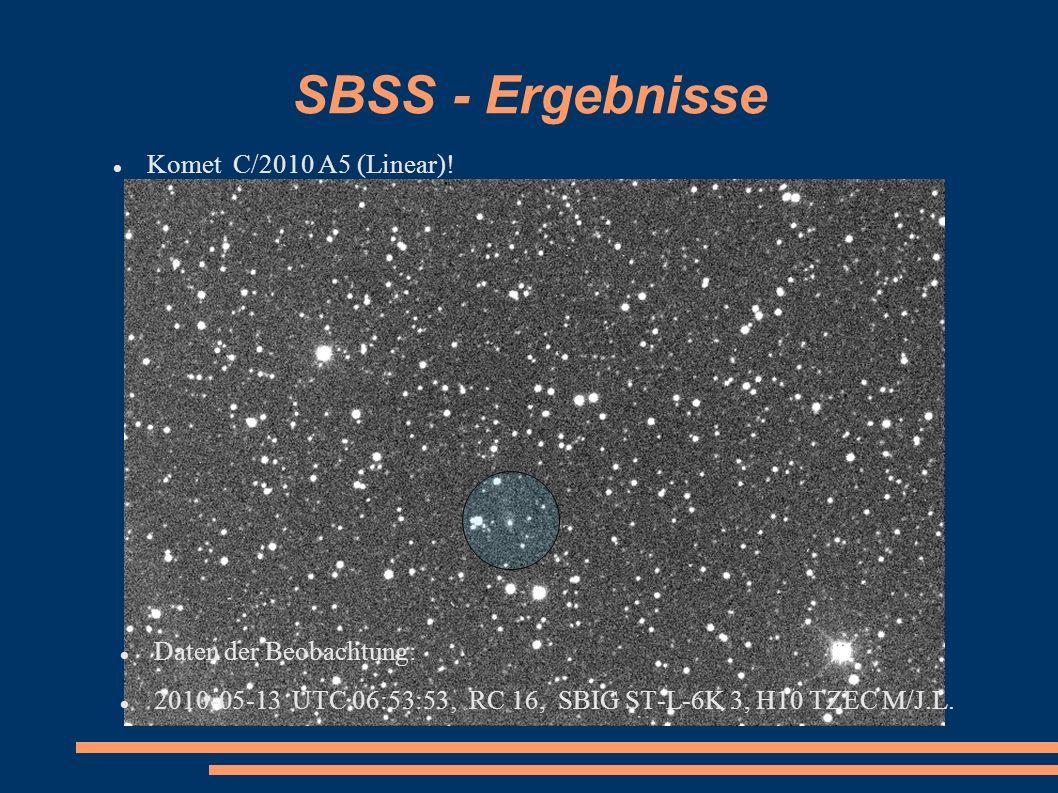 SBSS - Ergebnisse Komet C/2010 A5 (Linear)! Daten der Beobachtung: 2010-05-13 UTC 06:53:53 RC 16, SBIG ST-L-6K 3, H10 TZEC M/J.L.