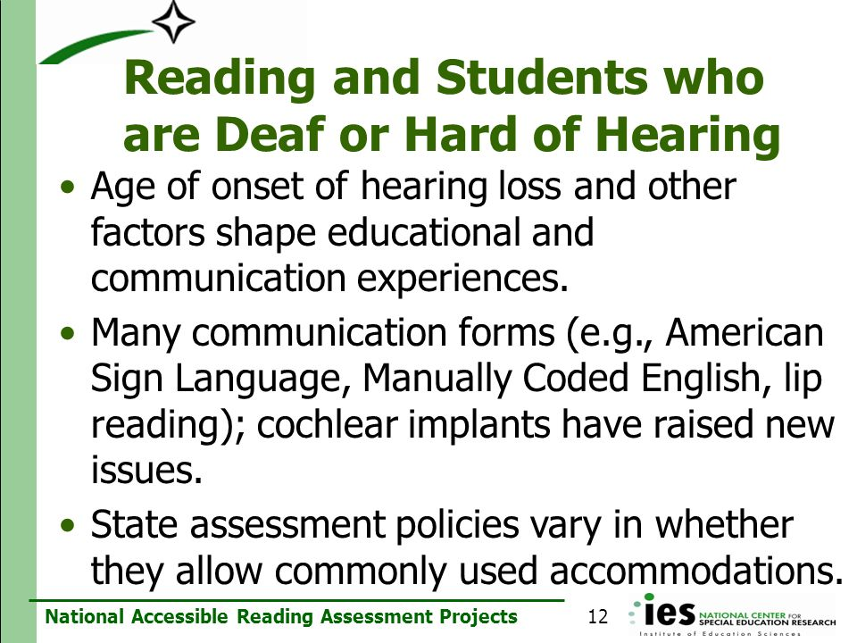 National Accessible Reading Assessment Projects Reading and Students who are Deaf or Hard of Hearing Age of onset of hearing loss and other factors sh