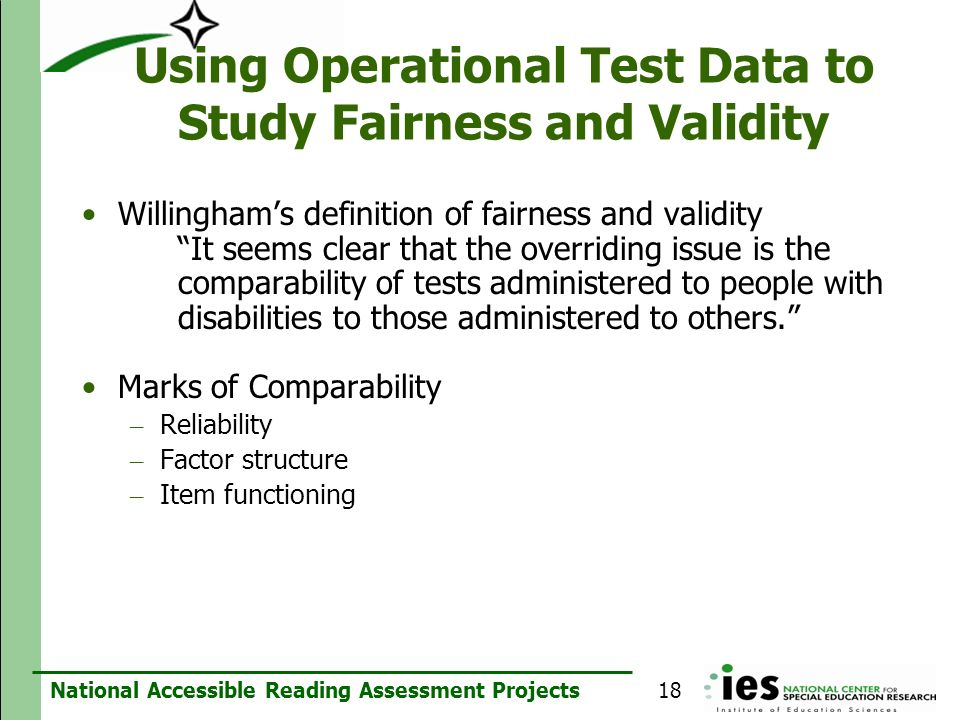 National Accessible Reading Assessment Projects Using Operational Test Data to Study Fairness and Validity Willinghams definition of fairness and vali