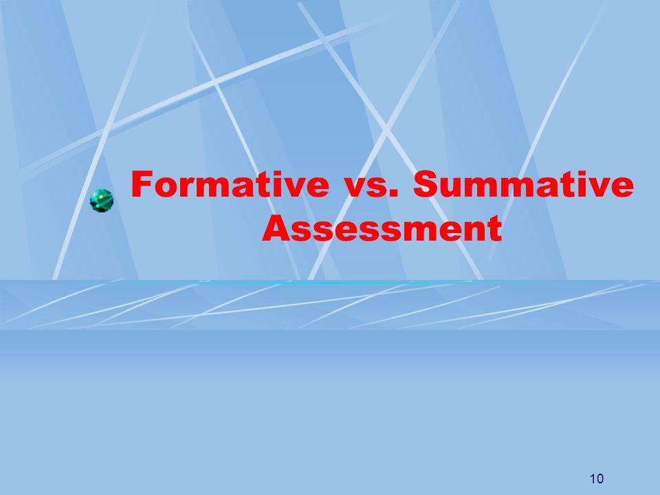 10 Formative vs. Summative Assessment
