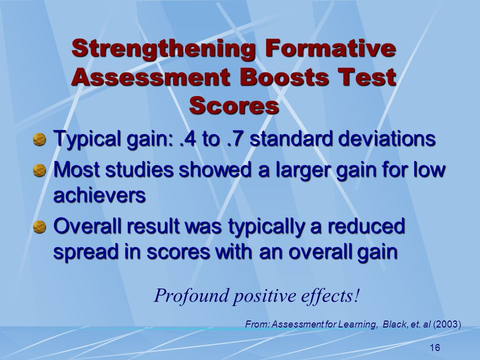 16 Typical gain:.4 to.7 standard deviations Most studies showed a larger gain for low achievers Overall result was typically a reduced spread in score