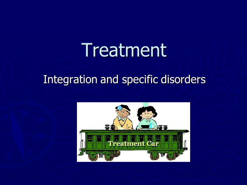Treatment Integration and specific disorders