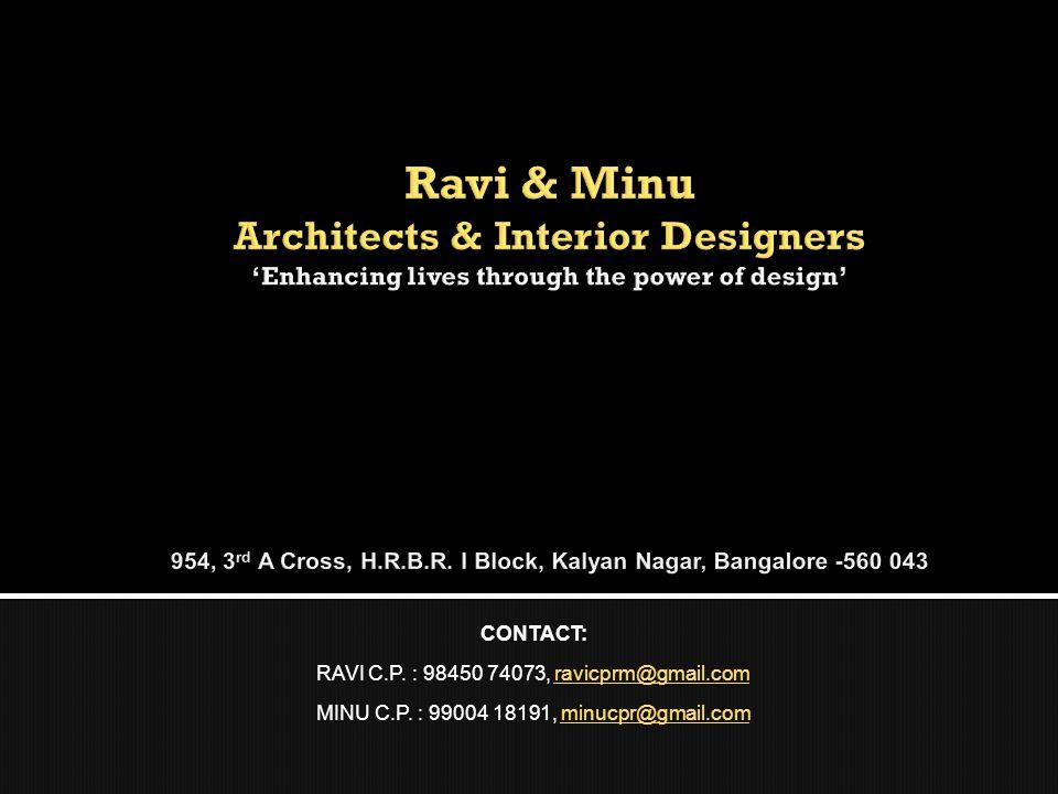 CONTACT: RAVI C.P. : 98450 74073, ravicprm@gmail.comravicprm@gmail.com MINU C.P. : 99004 18191, minucpr@gmail.comminucpr@gmail.com