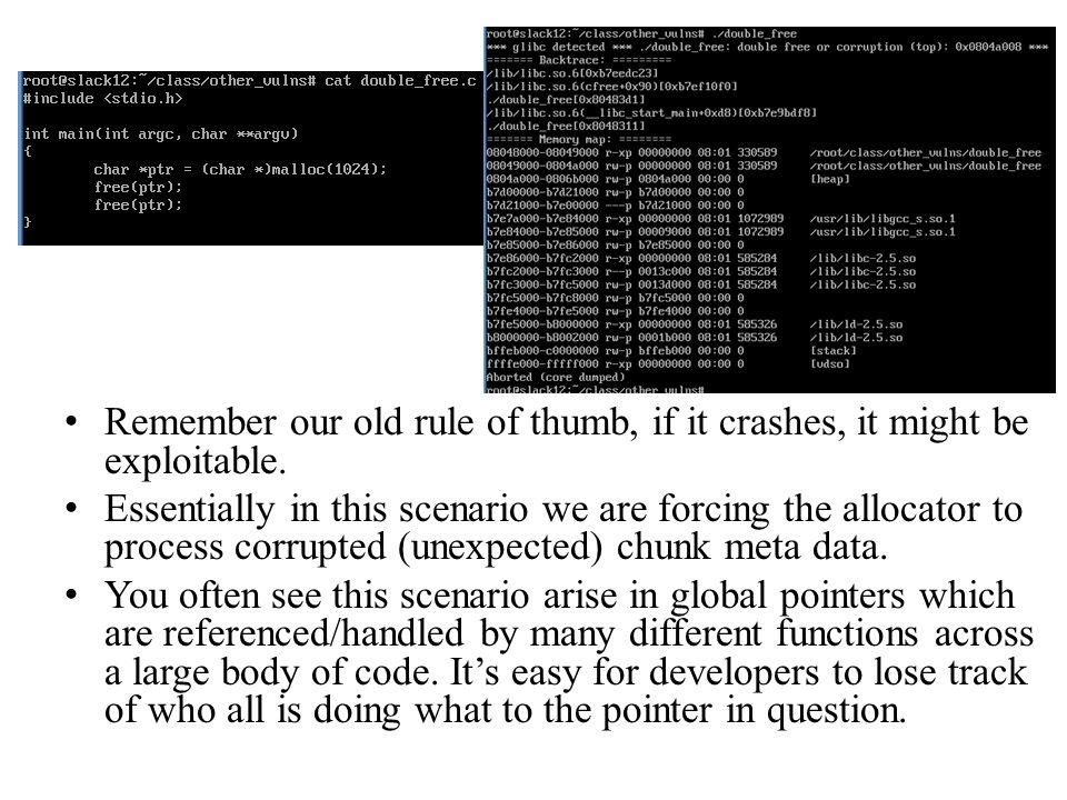 Remember our old rule of thumb, if it crashes, it might be exploitable. Essentially in this scenario we are forcing the allocator to process corrupted