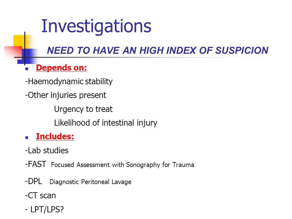 Blunt Injury Abdominal Trauma Spleen25% Liver15% Hollow viscus15% Ileum Sigmoid Kidney 12% Retroperitoneal 13% Mesentery 5% Compression Crushing Shear