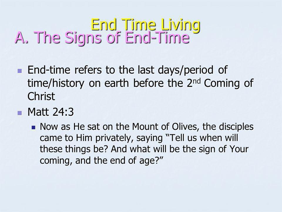 End Time Living End Time Living Many false teachers will arise.