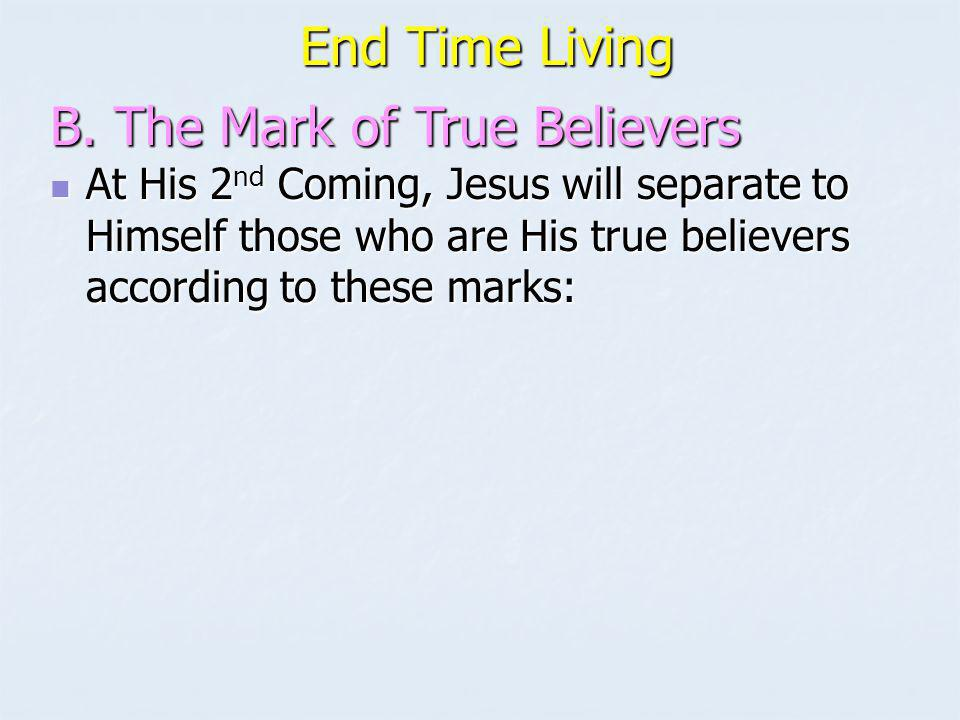 End Time Living End Time Living Mt.24:45-51 Mt.