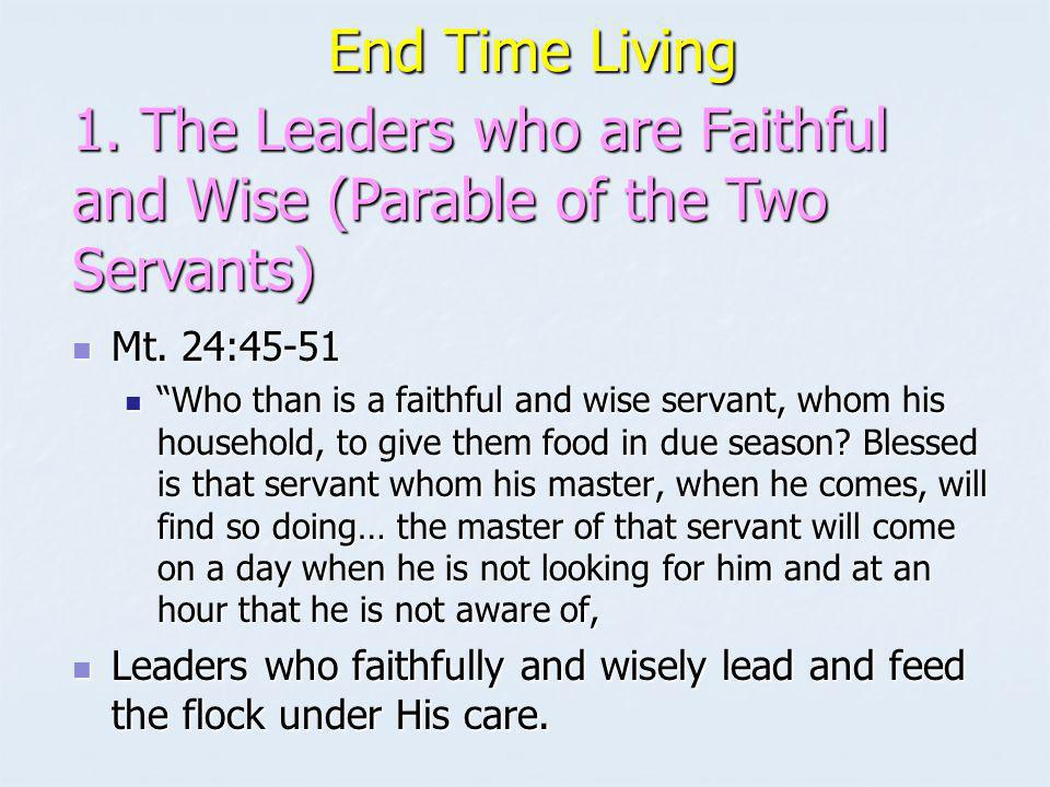 End Time Living End Time Living Mt.25:1-13 Mt.