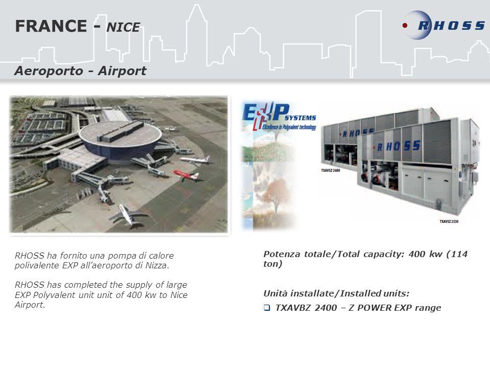 FRANCE - NICE RHOSS ha fornito una pompa di calore polivalente EXP allaeroporto di Nizza. RHOSS has completed the supply of large EXP Polyvalent unit