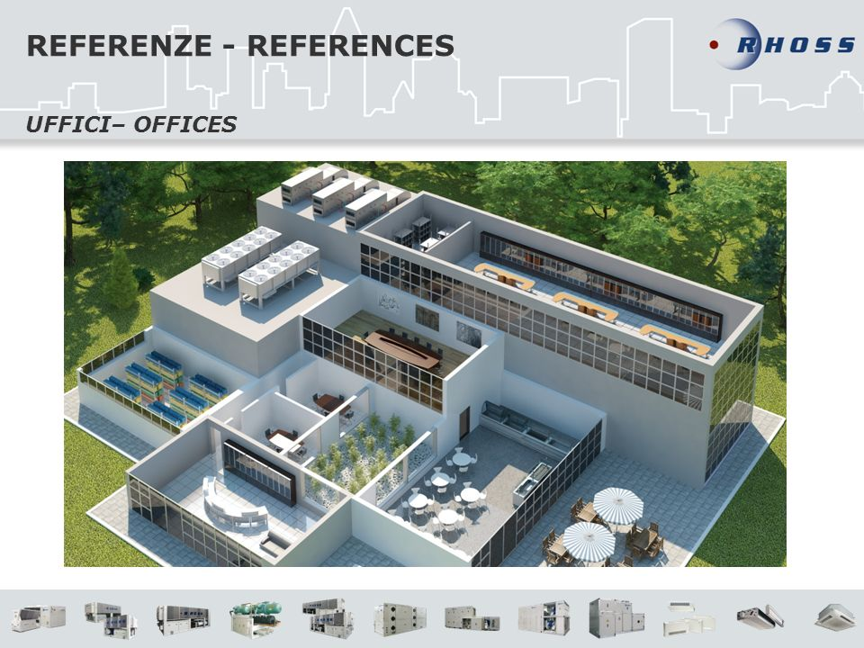 REFERENZE - REFERENCES UFFICI– OFFICES