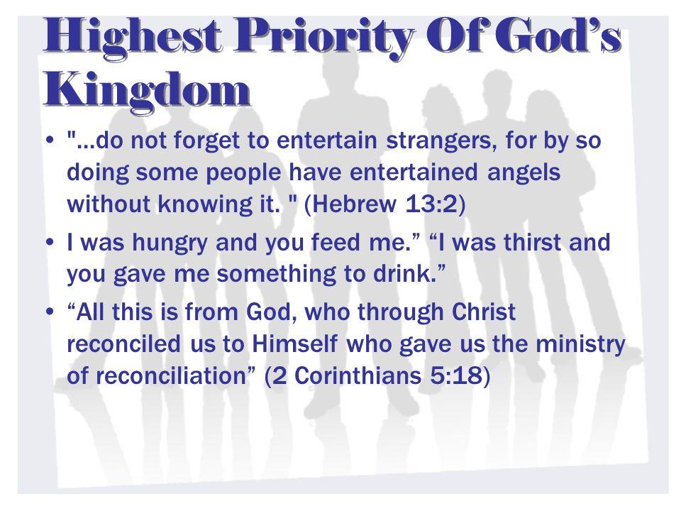 Highest Priority Of Gods Kingdom