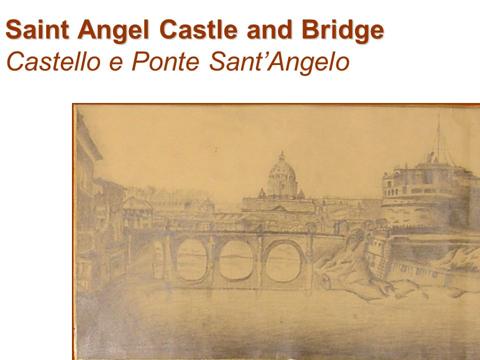 Saint Angel Castle and Bridge Castello e Ponte SantAngelo