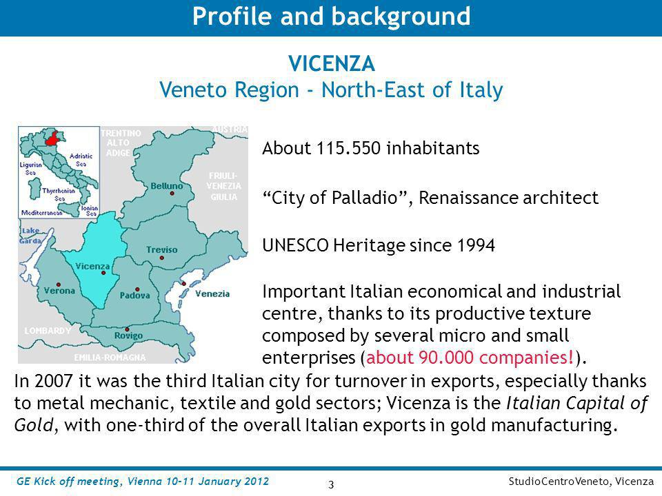 3 StudioCentroVeneto, Vicenza 3 VICENZA Veneto Region - North-East of Italy Profile and background About 115.550 inhabitants UNESCO Heritage since 199