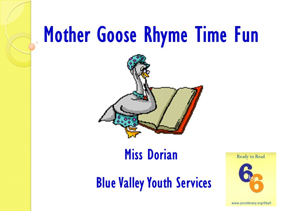 Mother Goose Rhyme Time Fun Miss Dorian Blue Valley Youth Services