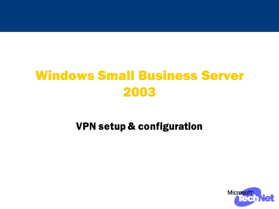 Windows Small Business Server 2003 VPN setup & configuration