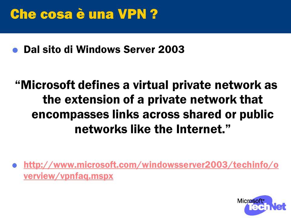 Che cosa è una VPN .