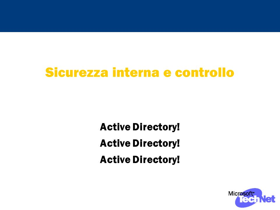 Sicurezza interna e controllo Active Directory!