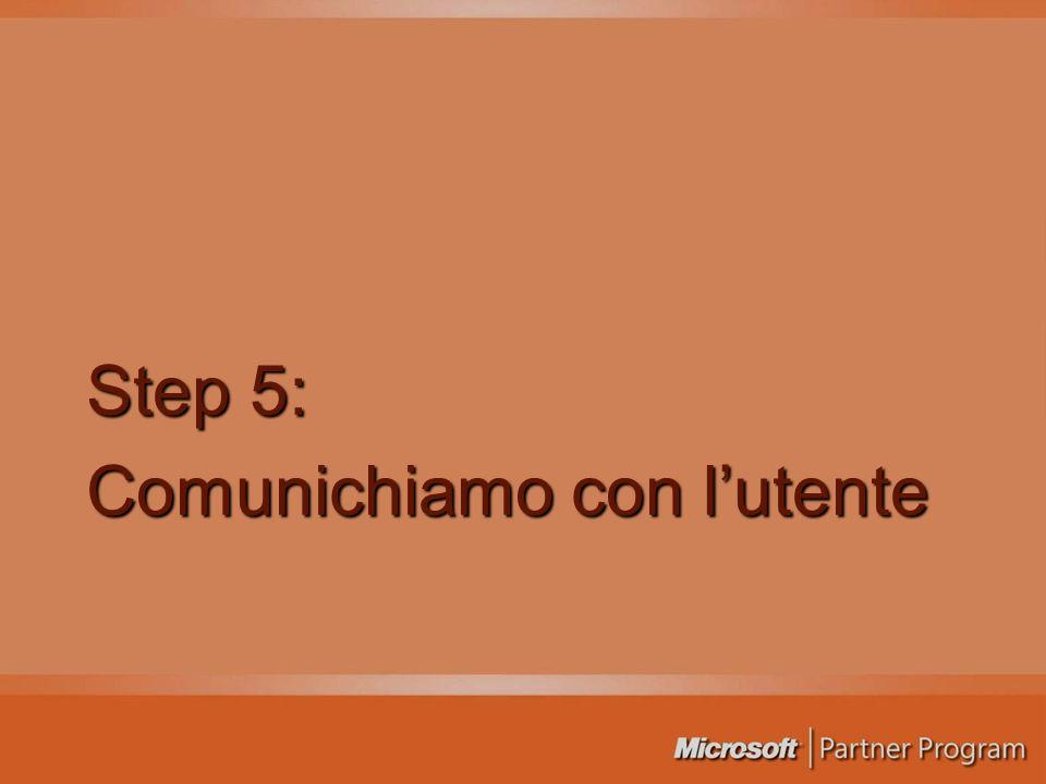 Step 5: Comunichiamo con lutente
