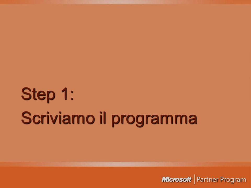 Step 1: Scriviamo il programma