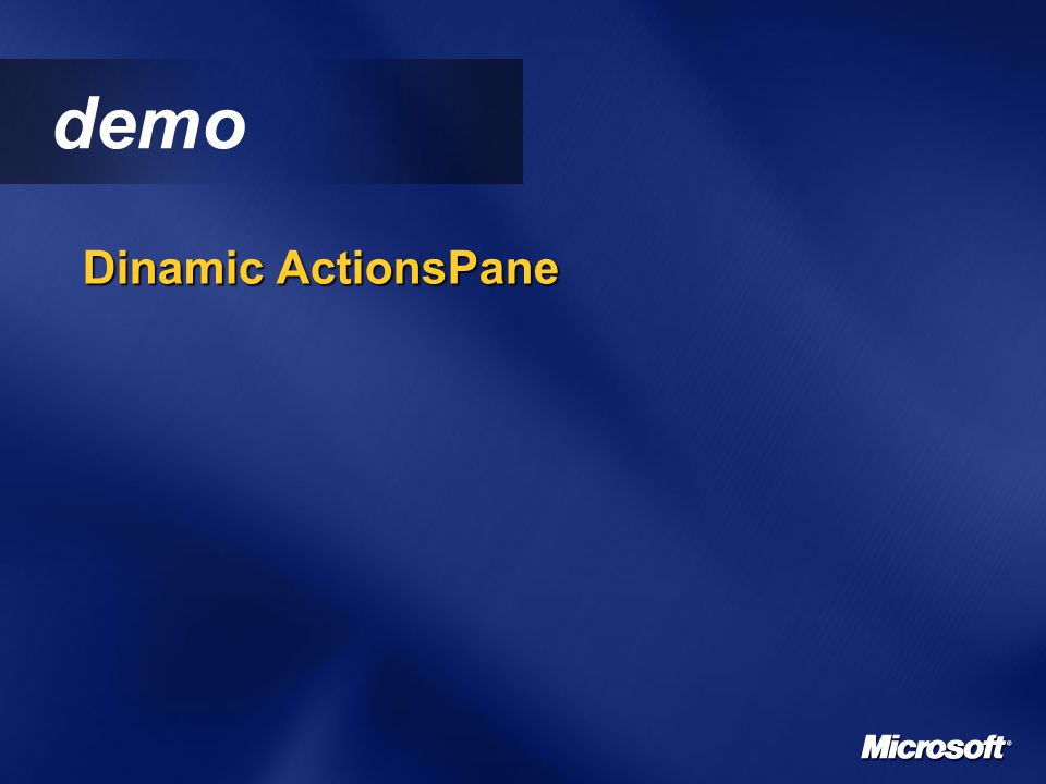 demo Dinamic ActionsPane