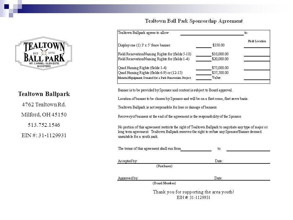 Tealtown Ballpark 4762 Tealtown Rd. Milford, OH 45150 513.752.1546 EIN #: 31-1129931