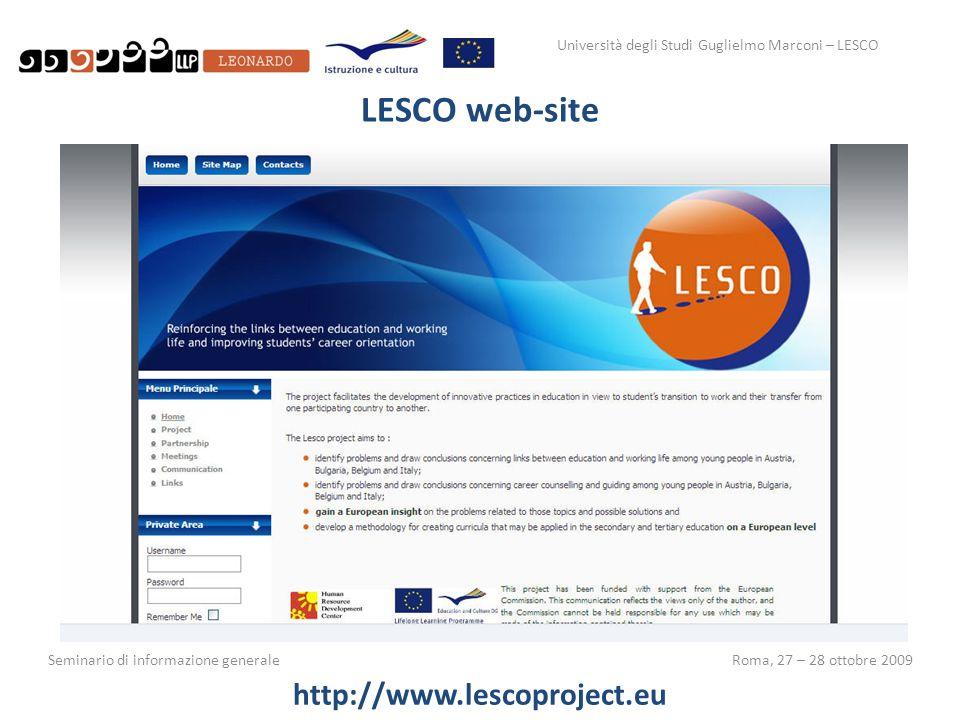 Università degli Studi Guglielmo Marconi – LESCO Seminario di informazione generaleRoma, 27 – 28 ottobre 2009 LESCO web-site http://www.lescoproject.e