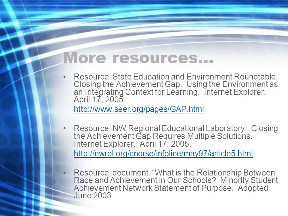 Resource: State Education and Environment Roundtable. Closing the Achievement Gap. Using the Environment as an Integrating Context for Learning. Inter