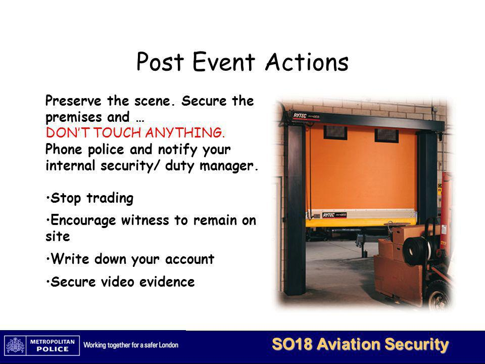MetBaTS - Restricted 13 SO18 Aviation Security Follow up Actions The Victim Support Scheme is available to all.