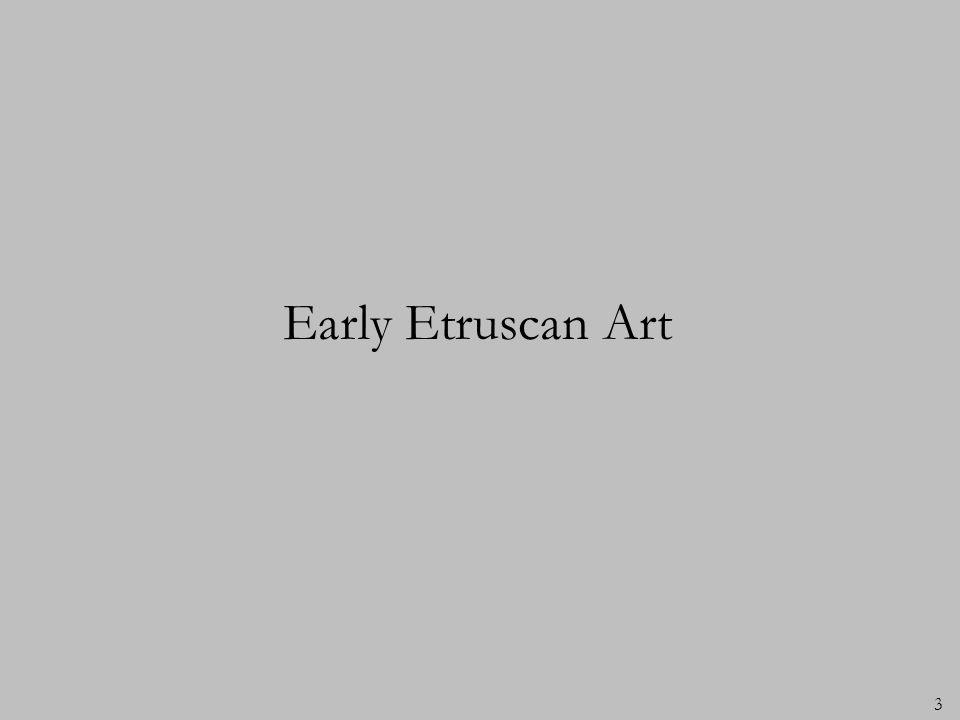 3 Early Etruscan Art