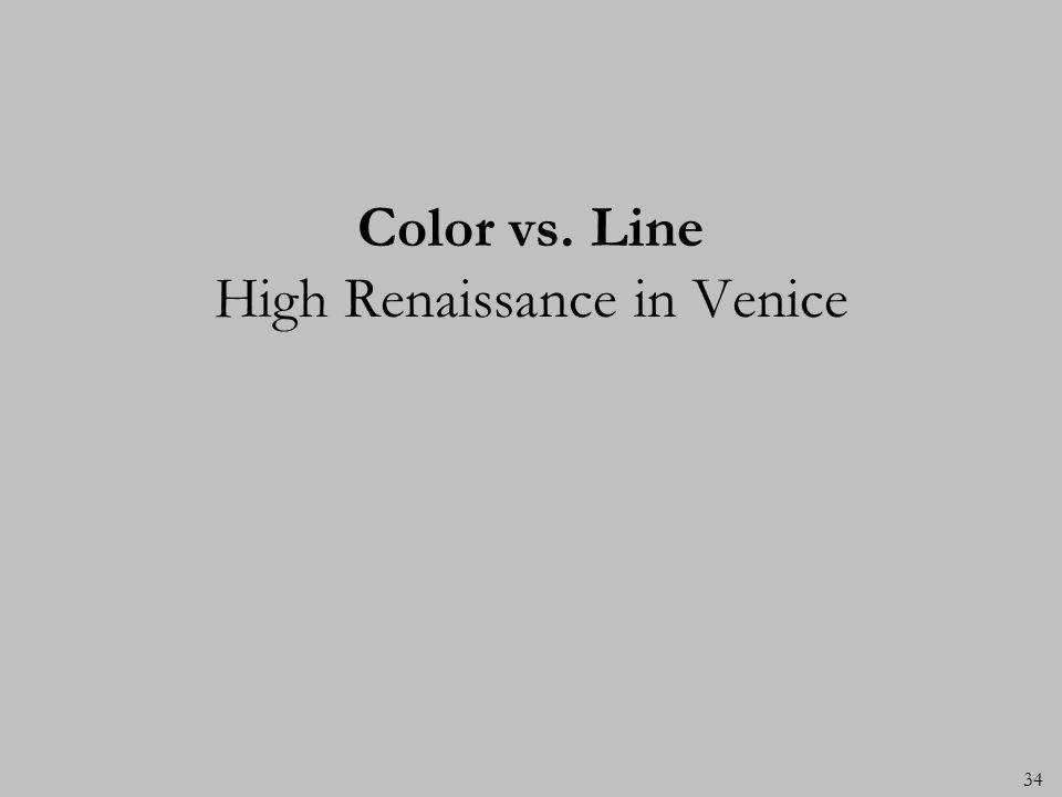 Color vs. Line High Renaissance in Venice 34