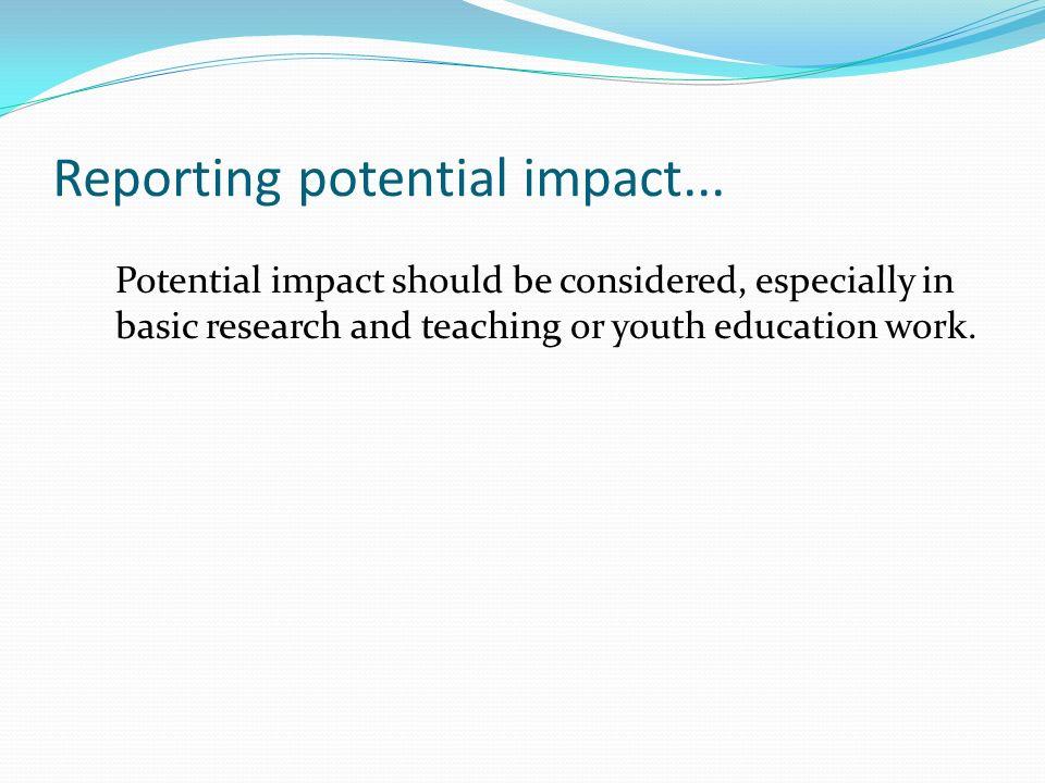 Reporting potential impact...