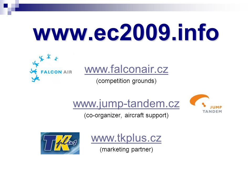 (competition grounds)   (co-organizer, aircraft support)   (marketing partner)