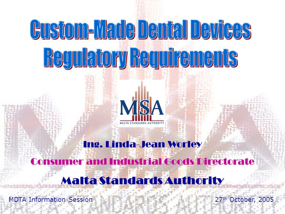 Consumer and Industrial Goods Directorate – Malta Standards Authority 12 Step 1- Confirm product as a medical device The manufacturer must confirm if the product is in compliance with the medical device definition according to its principal intended action and the means to achieve its purpose.