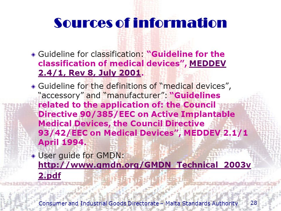 Consumer and Industrial Goods Directorate – Malta Standards Authority 28 Guideline for classification: Guideline for the classification of medical dev