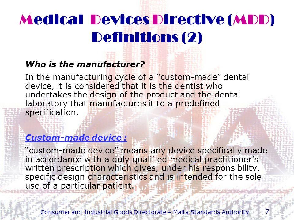 Consumer and Industrial Goods Directorate – Malta Standards Authority 18 The prescriber (i.e.