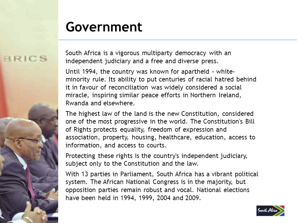 Government South Africa is a vigorous multiparty democracy with an independent judiciary and a free and diverse press. Until 1994, the country was kno