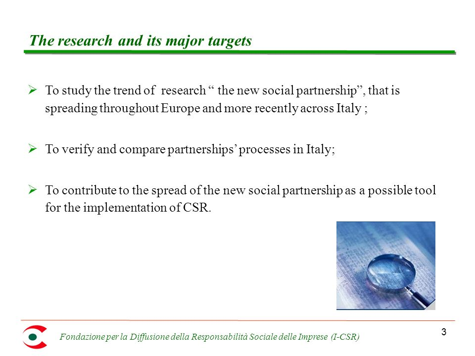 Fondazione per la Diffusione della Responsabilità Sociale delle Imprese (I-CSR) 4 Methodology The methodology is composed of three steps Documental Analysis Focus on the PPP phenomenon in Europe and in Italy.