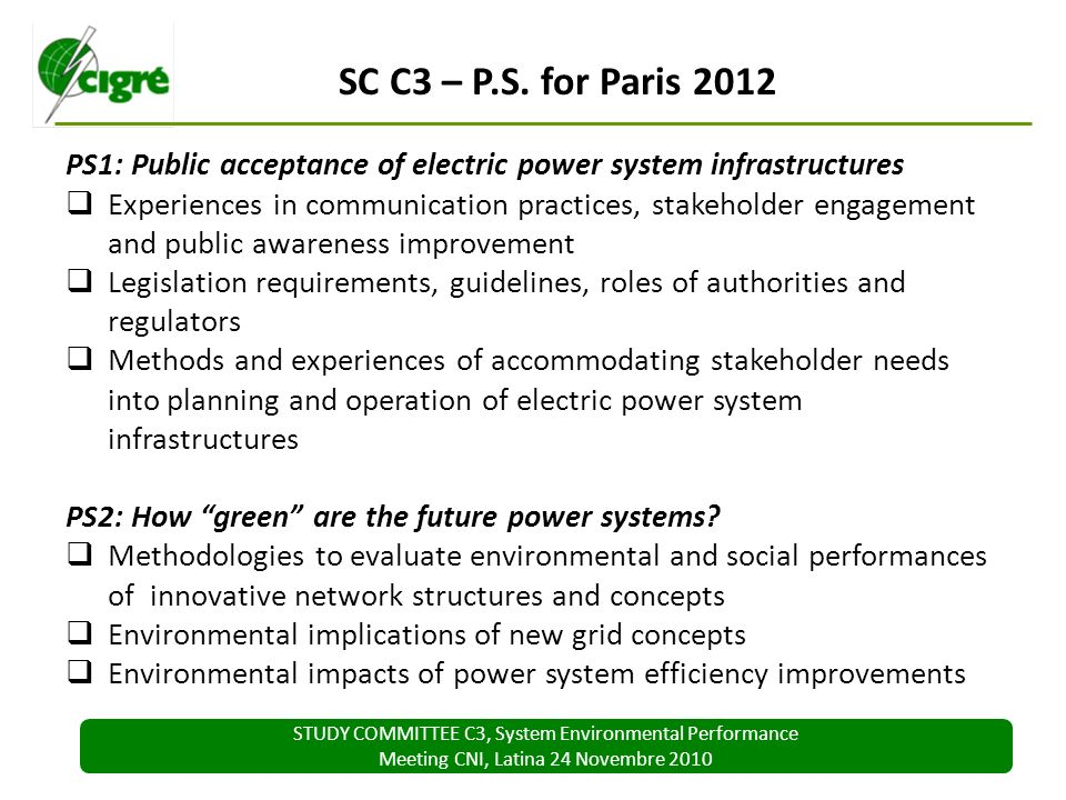 STUDY COMMITTEE C3, System Environmental Performance Meeting CNI, Latina 24 Novembre 2010 SC C3 – P.S.
